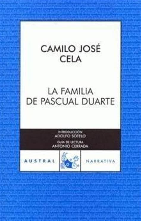 libro la familia de pascual la familia de pascual duarte camilo jos 233 cela comprar libro en fnac es