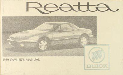 car repair manual download 1989 buick reatta spare parts catalogs 1989 buick reatta original owners manual