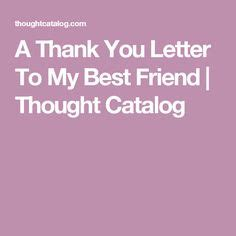 letter to best friend after up 1000 ideas about best friend letters on best