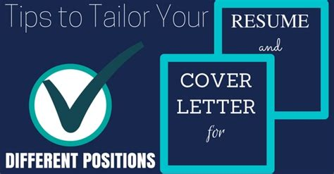 6 tips on how to tailor your resume tips to tailor your cover letter resume for different