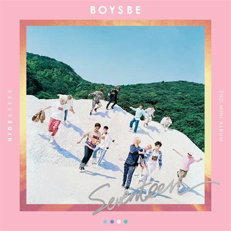 download mp3 seventeen download mini album seventeen 2nd mini album boys be