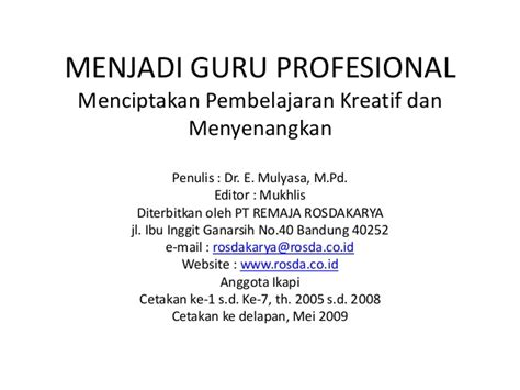 Menjadi Kepala Sekolah Profesional By Mulyasa menjadi guru profesional