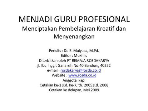 Menjadi Guru Profesional Uzer menjadi guru profesional