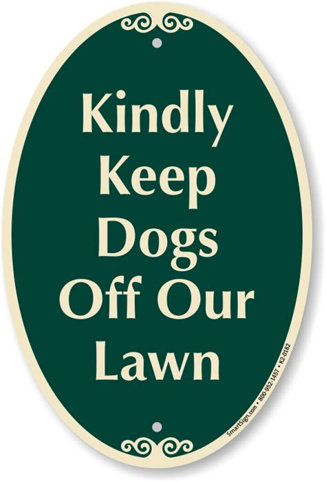 keep dogs lawn kindly keep dogs our lawn signaturesign sku k2 0182