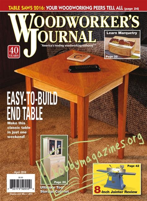 woodworkers journal woodworker s journal march april 2016 187 hobby magazines