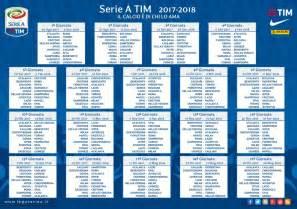 Calendario E Orari Serie A Calendario Serie A 2017 2018 Date Orari Anticipi E