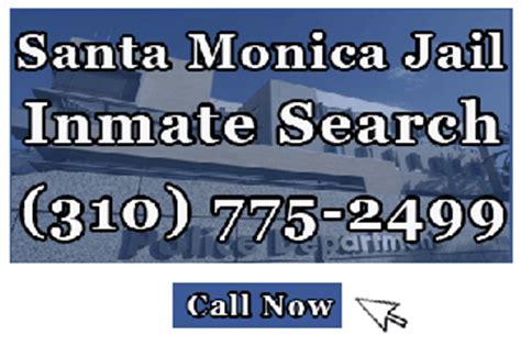 Santa Inmate Records Santa Inmate Search Santa Ca 90401 310 775 2499