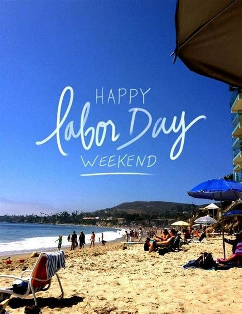 Happy Labor Day Weekend Vacation Time by 17 Best Images About Labor Day 2015 On May