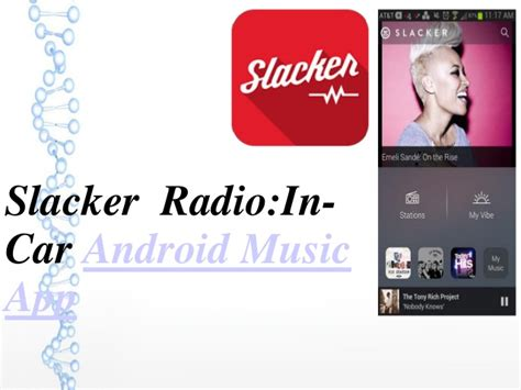 slacker androids slacker radio android app for in car