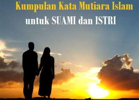 kumpulan kata mutiara islami  pasangan suami istri
