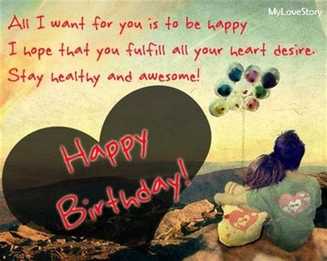 Sweet Happy Birthday Wishes For Him Cute Quotes For Your Boyfriend On His Birthday Wallpapers