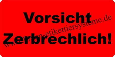 Aufkleber Paket Zerbrechlich by Warnetiketten Quot Vorsicht Zerbrechlich Quot