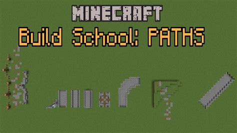 how to build a great minecraft build school paths