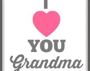 Grey amp white quote quot i love you grandma quot 8x10 mother s day quote art