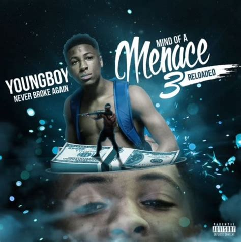 youngboy never broke again all songs nba youngboy mind of a menace 3 reloaded download and