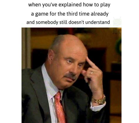 phil meme dr phil meme meme by jok memedroid