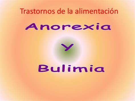 trastornos de la alimentaci n trastornos de alimentacion anorexia y bulimia