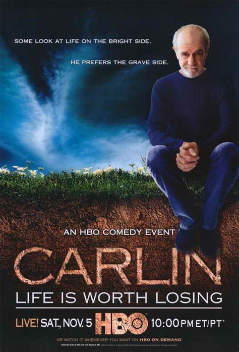 george carlin life is worth losing 2005 full movie george carlin life is worth losing movie posters from movie poster shop