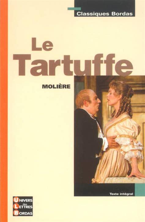 libro le tartuffe petits classiques livre le tartuffe moli 232 re bordas classiques bordas 9782047303535 les enfants de dialogues