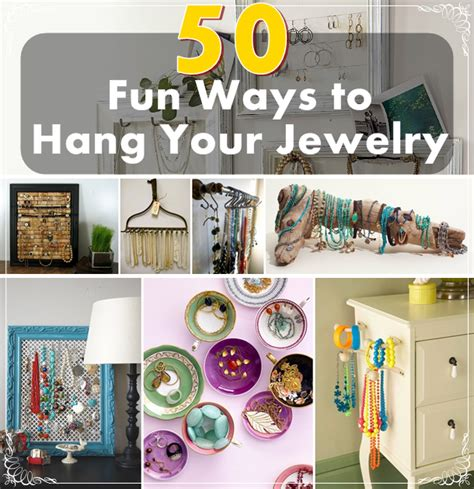 ways to hang pictures 50 fun ways to hang your jewelry diy craft projects