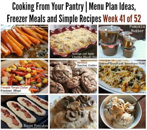 Pantry Meals by Cooking From Your Pantry Menu Plan Ideas Freezer Meals