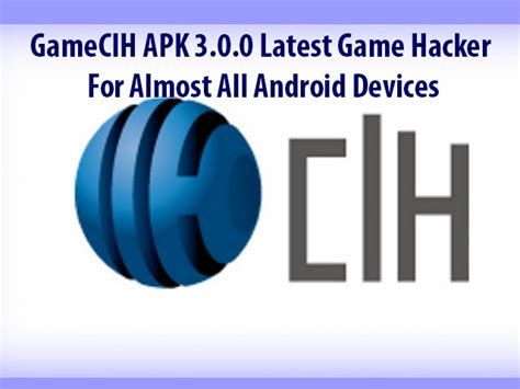 gamecih apk gamecih apk 3 0 0 android hacker for almost all android devices best root