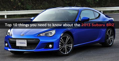 10 things you need to know about the 2017 honda accord top 10 things you need to know about the 2013 subaru brz