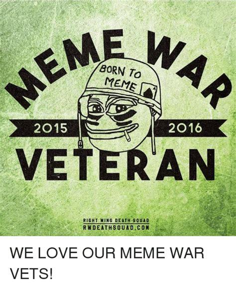 Meme War Veteran - 25 best memes about meme war meme war memes