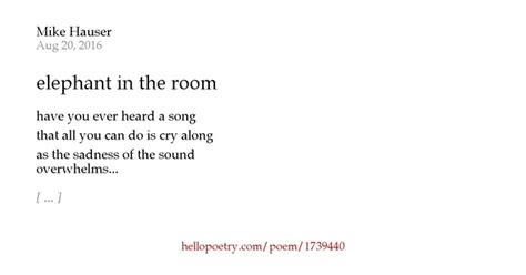 There Is An Elephant In The Room Poem by Elephant In The Room By Mike Hauser Hello Poetry