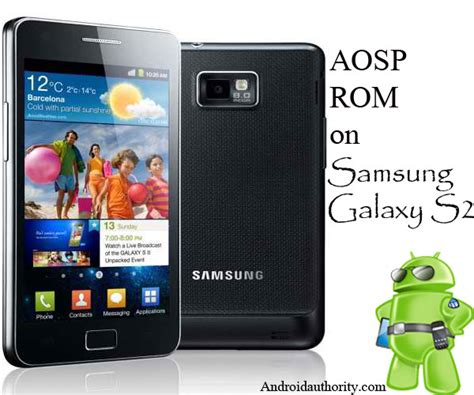 aosp android aosp android 4 0 rom for samsung galaxy s2 koud aosp android authority