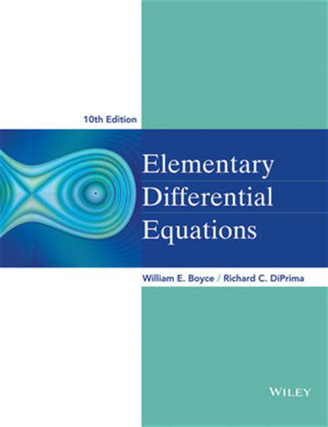 Elementary Differential Equations And Boundary Value Problems 10th Ed free software elementary differential equations 8th edition boyce diprima letitbitaaa