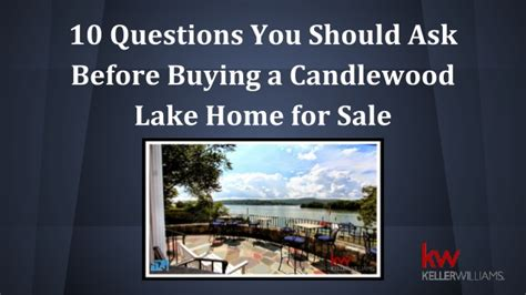 10 Questions You Should Ask Before Buying A Candlewood Lake Home For