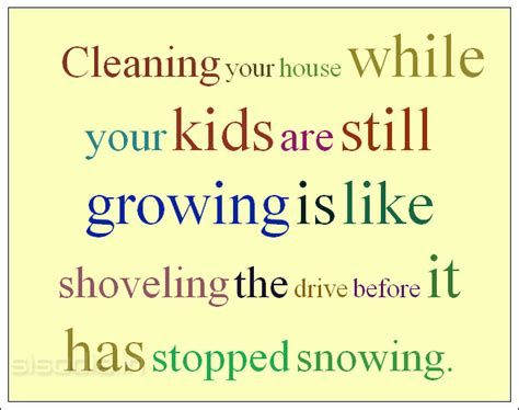 cleaning your house quotes cooking and clean house quotesgram