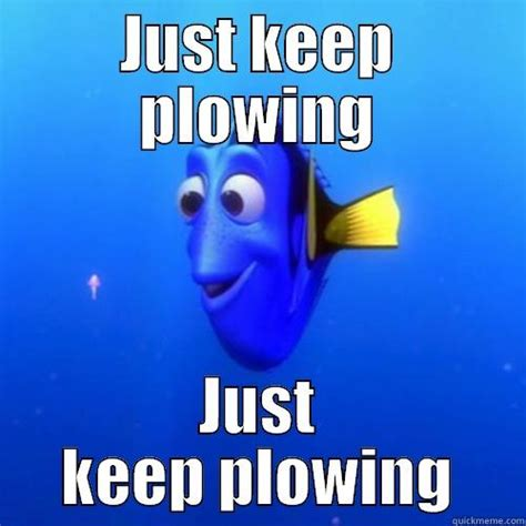 Just Keep Swimming Meme - just keep swimming meme 28 images forgetful fish story