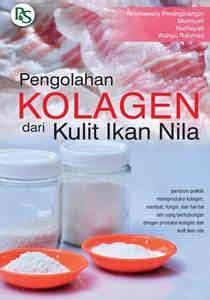 Buku Budidaya Nila Unggul Agromedia pengolahan kolagen dari kulit ikan nila toko buku penebar swadaya