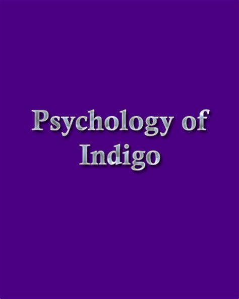 what is indigo color color indigo color psychology personality meaning