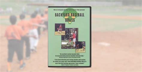 Backyard Baseball Drills Backyard Baseball Drills By Marty Schupak Coachtube