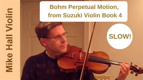 Perpetual Motion Violin Suzuki Book 4 Bohm Perpetual Motion 6 From Suzuki Violin Book 4 A