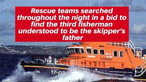 fishing boat capsized at sea body of dog lost at sea when fishing boat capsized is