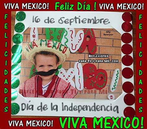 imagenes whatsapp independencia viva mexico feliz dia felicidades 16 de septiembre dia
