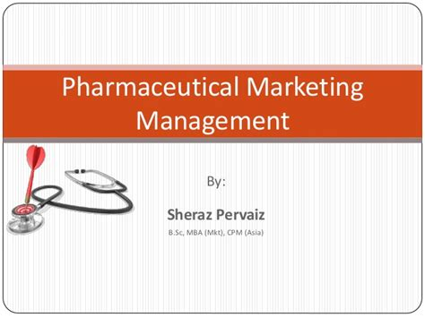 Mba In Pharmaceutical Marketing by Pharmaceutical Marketing Management