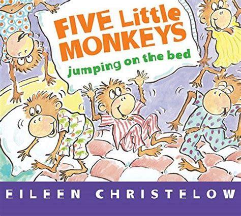 monkeys jumping on the bed song best 25 five little monkeys ideas on pinterest five