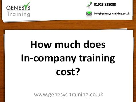 how much does a trained cost how much does in company cost