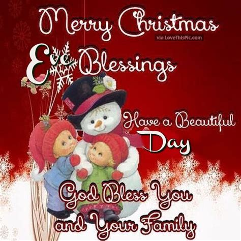 images of christmas eve blessings merry christmas eve blessings have a beautiful day