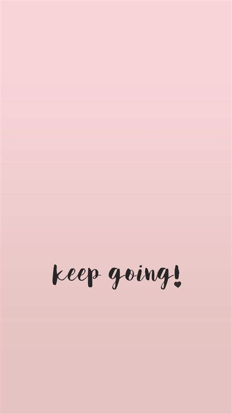 inspirational wallpaper for iphone 5 wallpaper minimal quote quotes inspirational pink