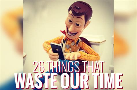 Mba Waste Services by 26 Things That Waste Our Timedigital Marketing Dynamic