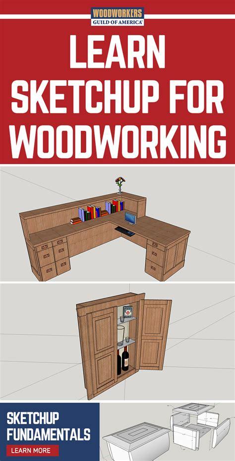 sketchup  woodworkers guide sketchup tutorial