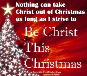 be christ this christmas the fat pastor