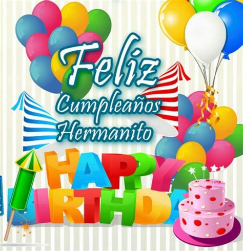 imagenes de happy birthday para un hermano 25 best ideas about feliz cumple a 241 os hermano on