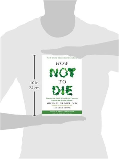how not to die discover the foods scientifically proven to prevent and disease books how not to die discover the foods scientifically proven to